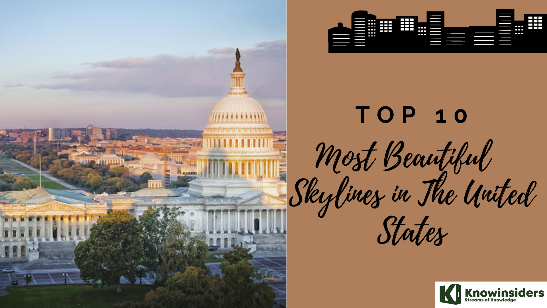 Top 10 Most Beautiful Skylines in The United States