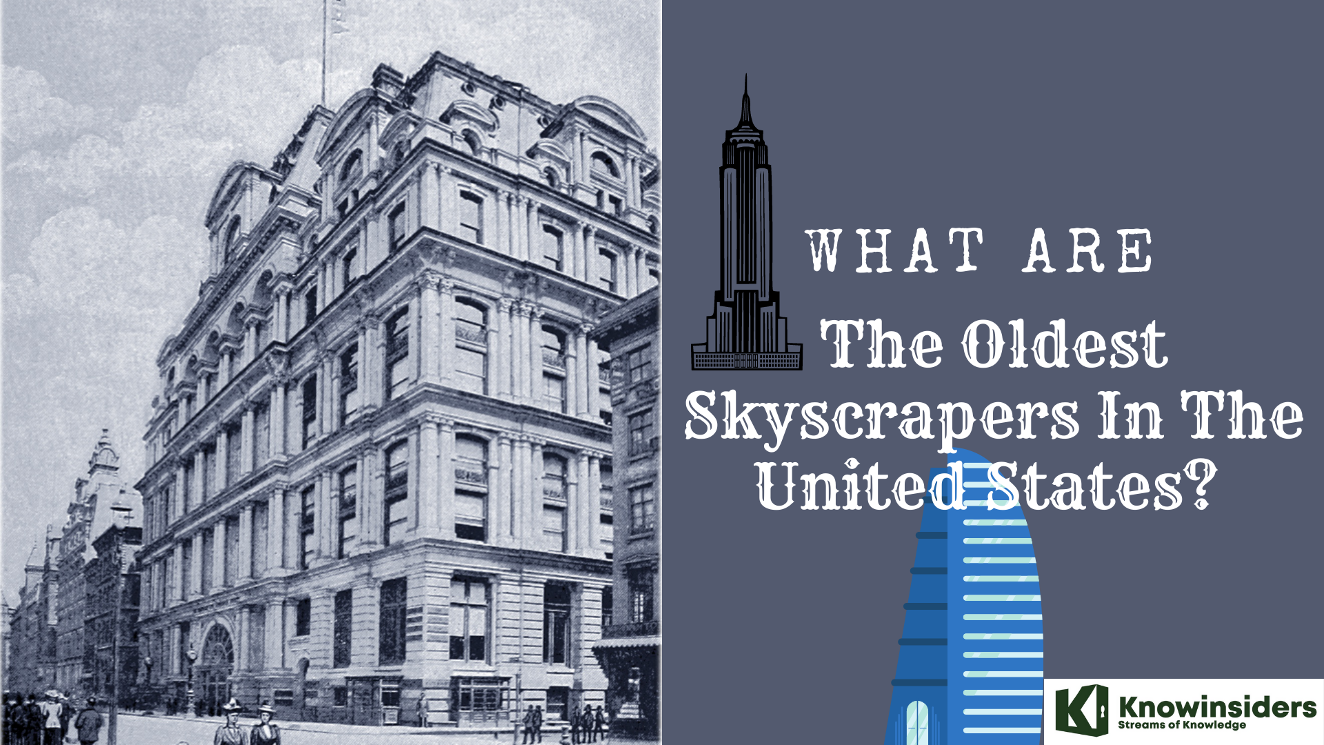 What Are The Oldest Skyscrapers In The United States?