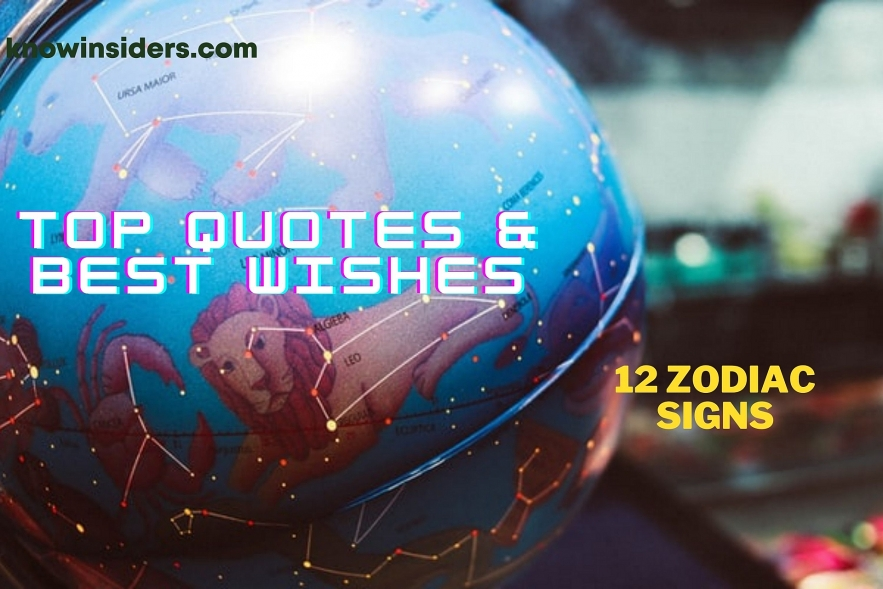Top Quotes & Best Wishes for all 12  Zodiac Signs